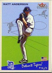 2002 Fleer Tradition #200 Matt Anderson
