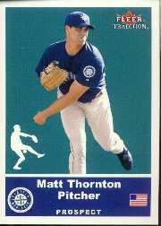 2002 Fleer Tradition Update #U41 Matt Thornton SP RC