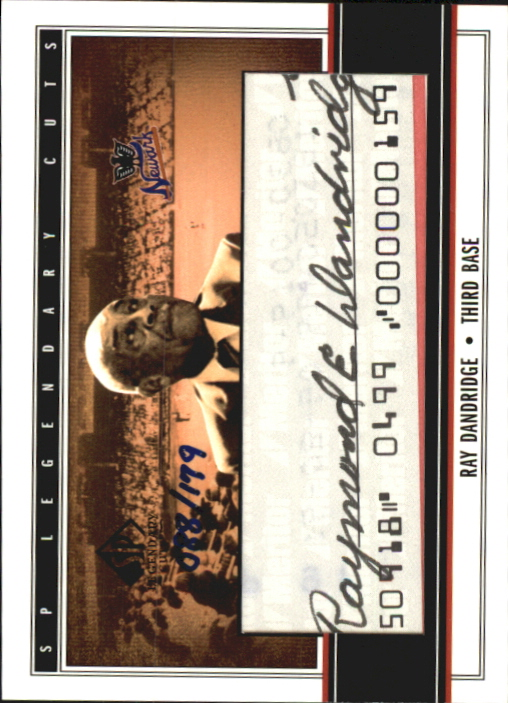 2002 SP Legendary Cuts Autographs #RDA Ray Dandridge/179