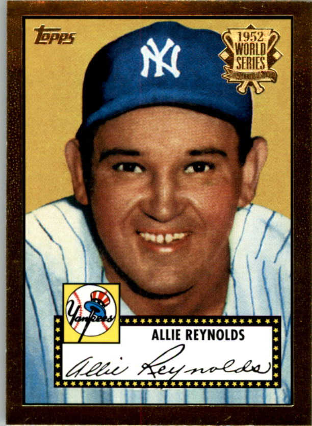 2002 Topps 1952 Reprints #52R9 Allie Reynolds