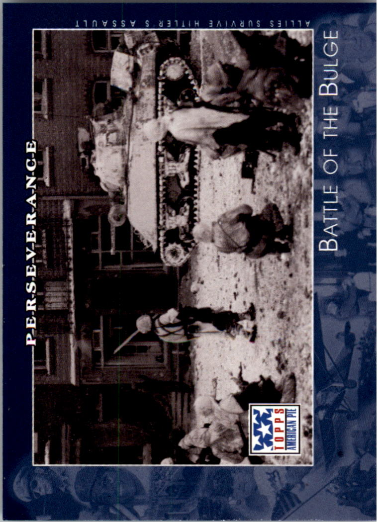 2002 Topps American Pie #67 Battle Of The Bulge