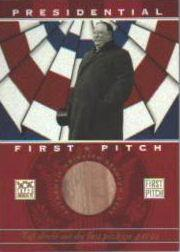 2002 Topps American Pie First Pitch Seat Relics #WT William Taft