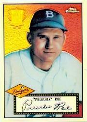 2002 Topps Chrome 1952 Reprints Refractors #52R11 Preacher Roe front image