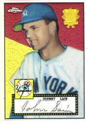 2002 Topps Chrome 1952 Reprints Refractors #52R16 Johnny Sain