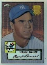 2002 Topps Chrome 1952 Reprints Refractors #52R19 Hank Bauer