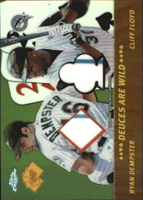 2002 Topps Chrome 5-Card Stud Deuces are Wild Relics #5DRC Ryan Dempster Uni/Cliff Floyd Uni