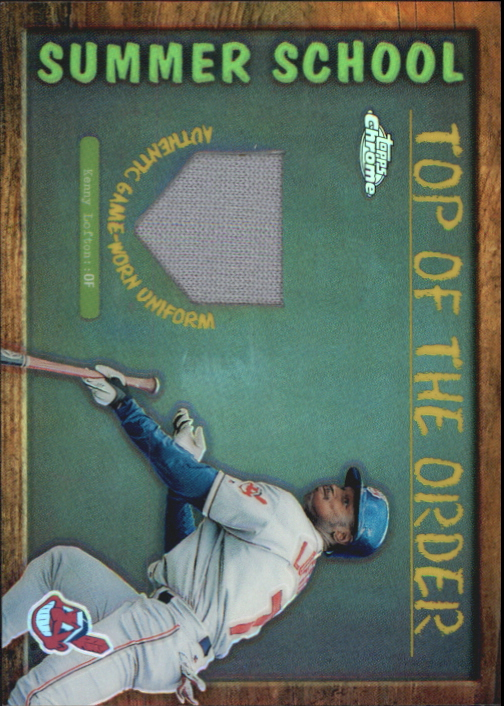 2002 Topps Chrome Summer School Top of the Order Relics #TOCKL Kenny Lofton Uni B