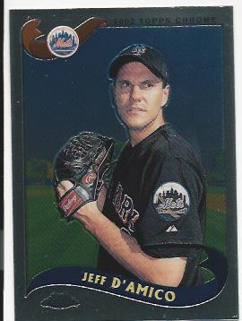 2002 Topps Chrome Traded #T55 Jeff D'Amico