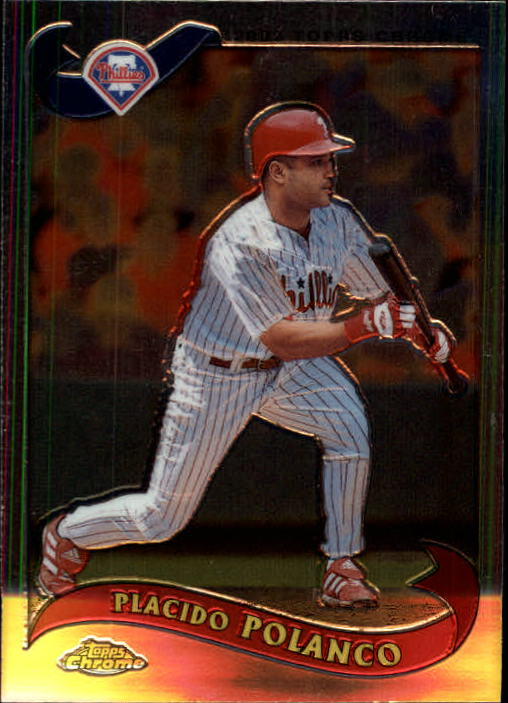 2002 Topps Chrome Traded #T62 Placido Polanco