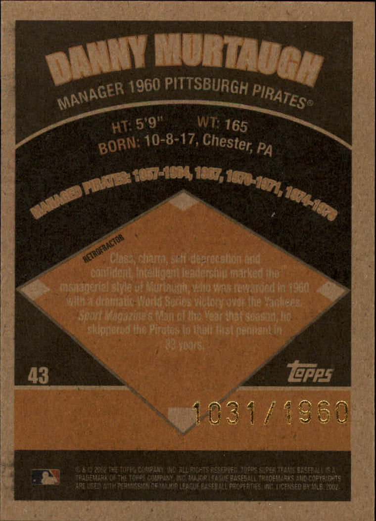 2002 Topps Super Teams Retrofractors #43 Danny Murtaugh back image