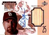 2002 Upper Deck A Piece of History 500 Club Autograph #SMMC Mark McGwire/25