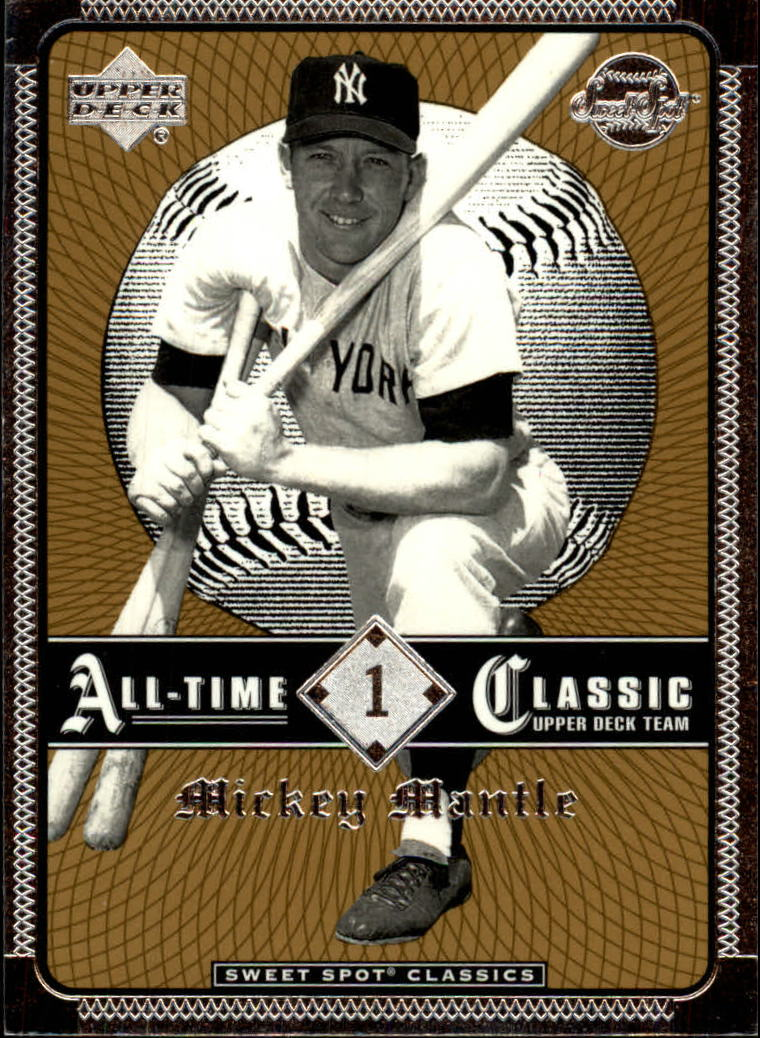 2002 Sweet Spot Classics #1 Mickey Mantle