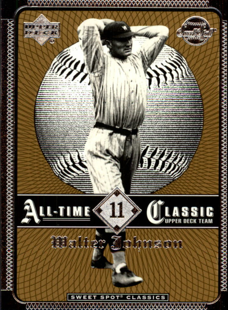 2002 Sweet Spot Classics #11 Walter Johnson