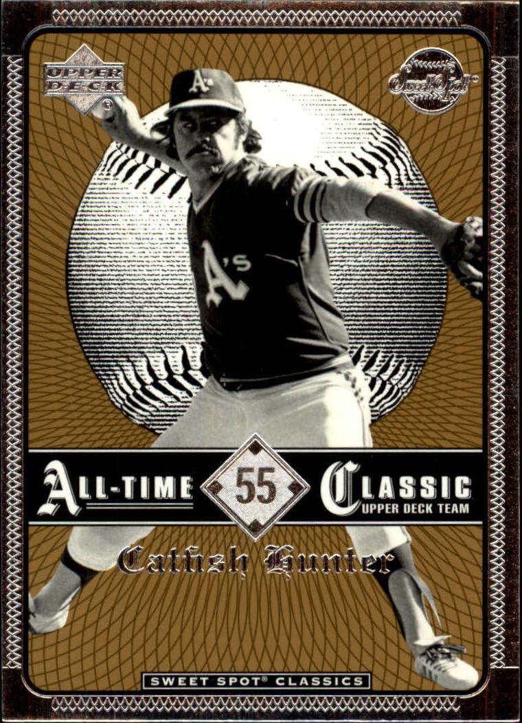 2002 Sweet Spot Classics #55 Catfish Hunter