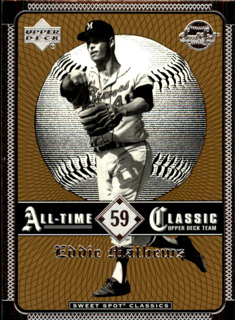 2002 Sweet Spot Classics #59 Eddie Mathews