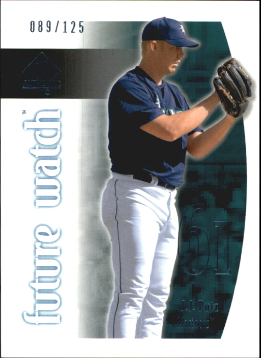 2002 SP Authentic Limited #116 J.J. Putz FW