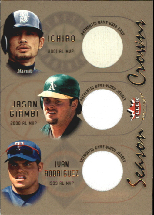 2002 Fleer Triple Crown Season Crowns Triple Swatch #7 Ichiro Suzuki Base/Jason Giambi Jsy/Ivan Rodriguez Jsy
