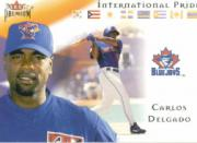 2002 Fleer Premium International Pride #6 Carlos Delgado