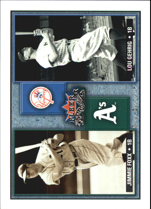 2002 Fleer Fall Classics Rival Factions #3 J.Foxx/L.Gehrig
