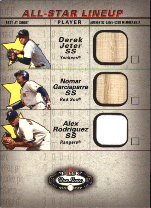 2002 Fleer Box Score All-Star Lineup Game Used #1 Derek Jeter Bat/Nomar Garciaparra Bat/Alex Rodriguez Jsy