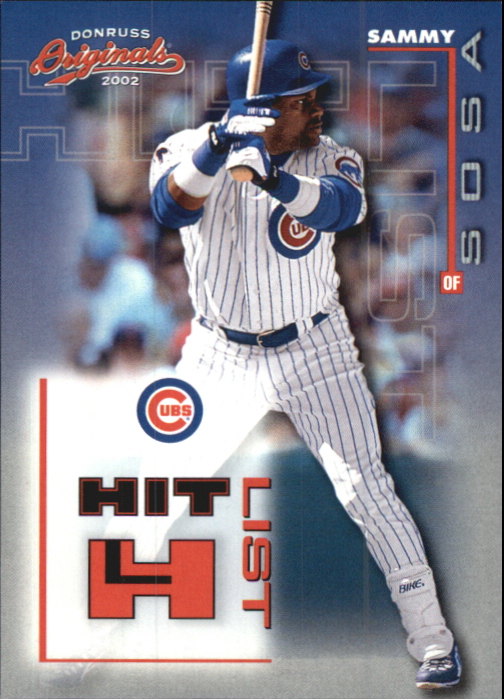 2002 Donruss Originals Hit List #10 Sammy Sosa