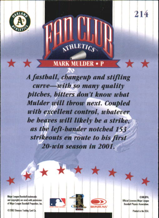 2002 Donruss #214 Mark Mulder FC back image