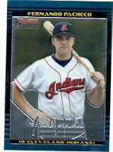 2002 Bowman Chrome Draft #78 Fernando Pacheco RC