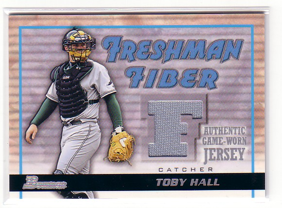2002 Bowman Draft Freshman Fiber #TH Toby Hall Jsy