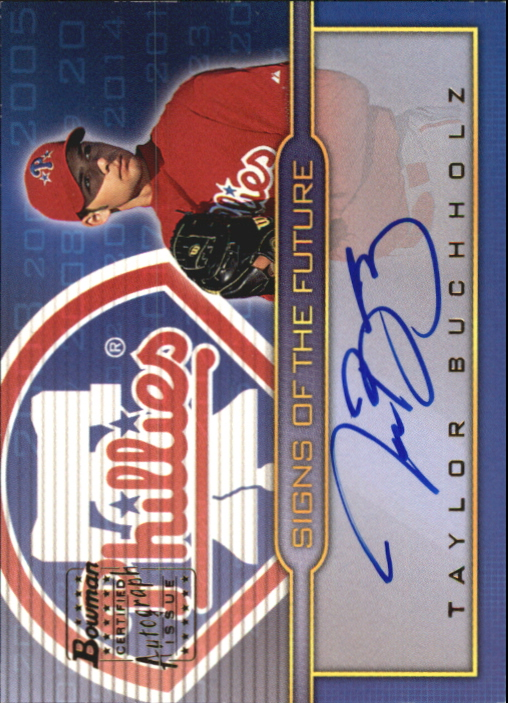 2002 Bowman Draft Signs of the Future #TB Taylor Buchholz B