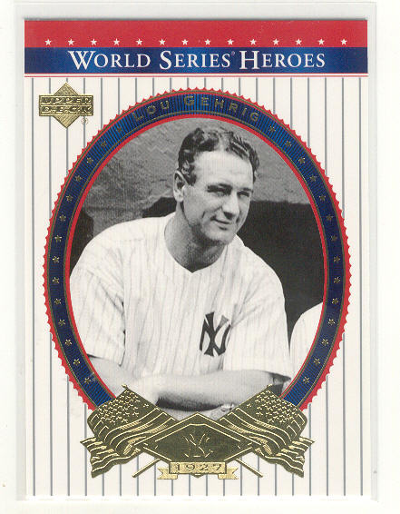 2002 Upper Deck World Series Heroes #81 Lou Gehrig