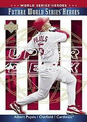 2002 Upper Deck World Series Heroes #145 Albert Pujols FWS