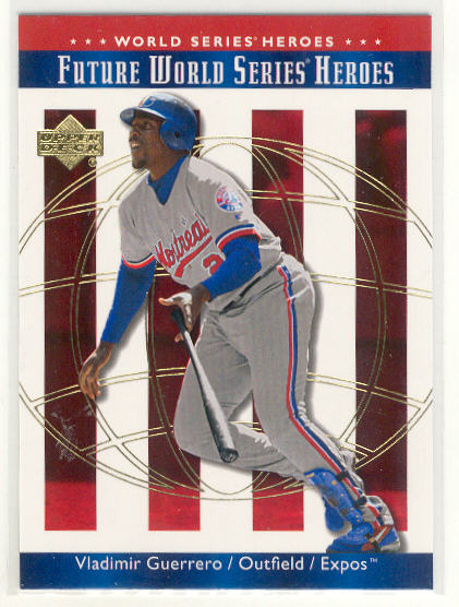 2002 Upper Deck World Series Heroes #150 Vladimir Guerrero FWS