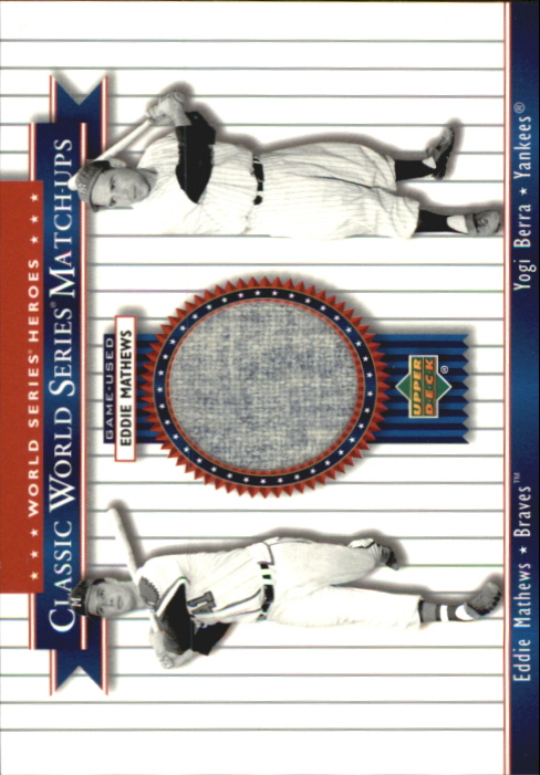 2002 Upper Deck World Series Heroes Classic Match-Ups Memorabilia #MU57 E.Mathews Jsy/Berra