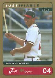 2002 Justifiable Prototypes Gold #4 Jeff Francoeur