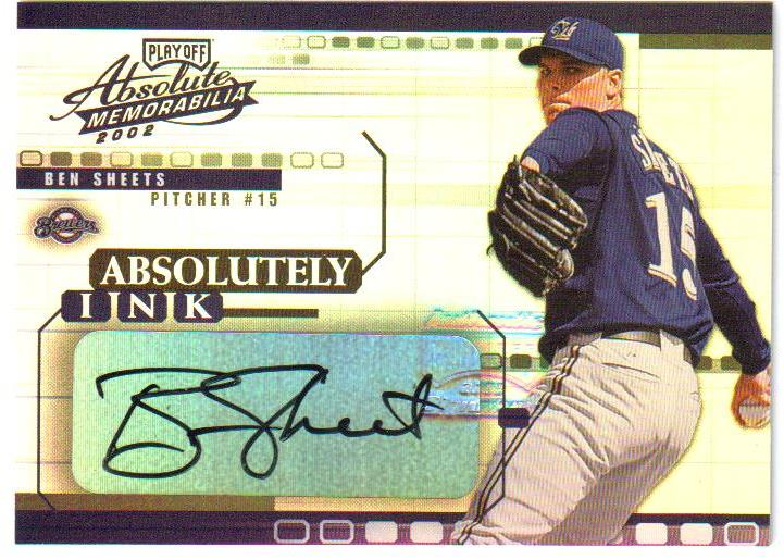 2002 Absolute Memorabilia Absolutely Ink #3 Ben Sheets