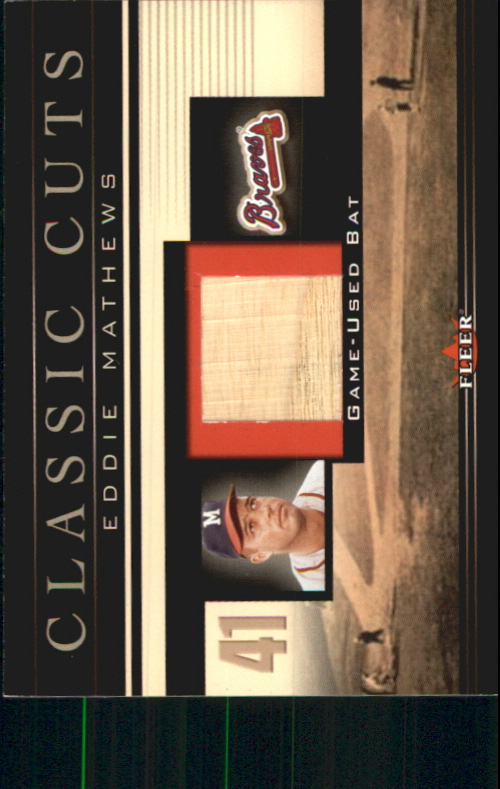 2002 Fleer Classic Cuts Game Used #EMB Eddie Mathews Bat/200