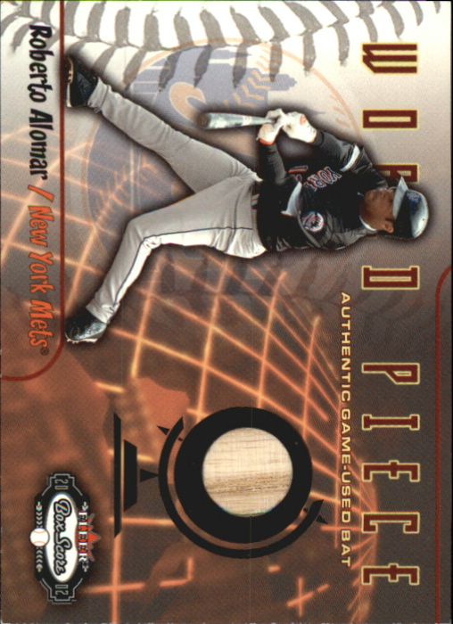 2002 Fleer Box Score World Piece Game Used #10 Roberto Alomar Bat