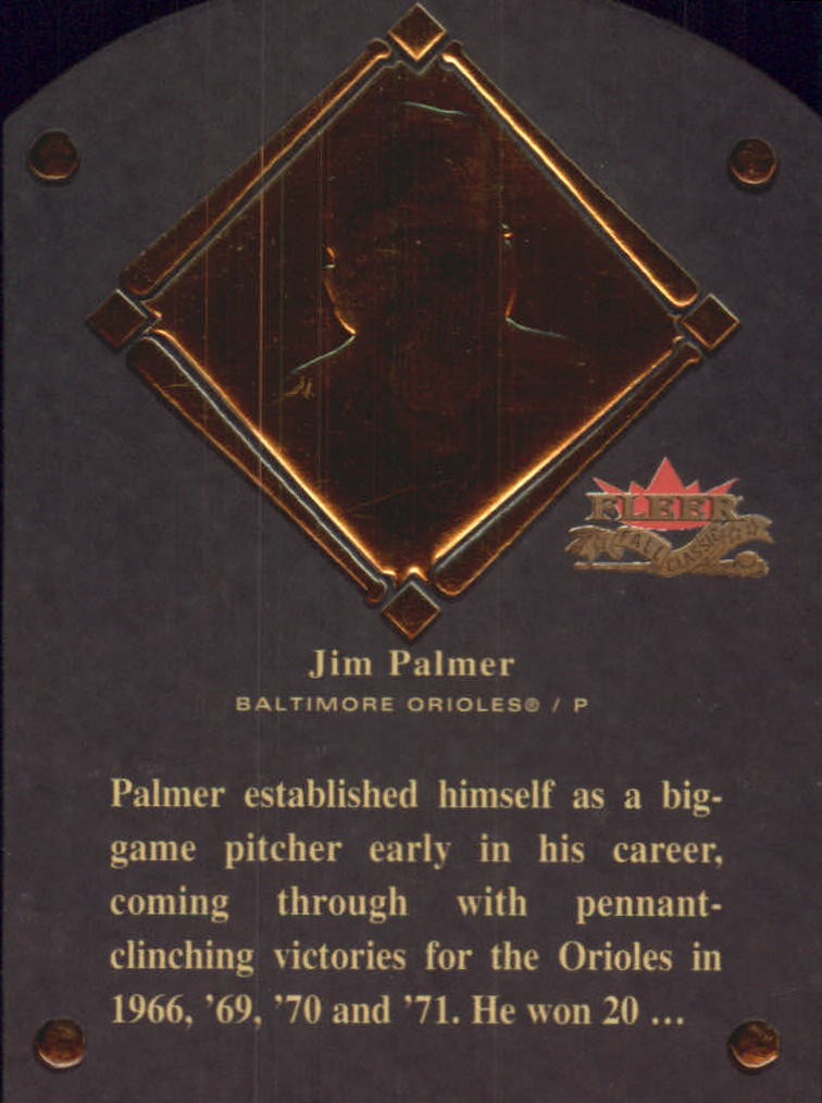 2002 Fleer Fall Classics HOF Plaque #22 Jim Palmer/1990