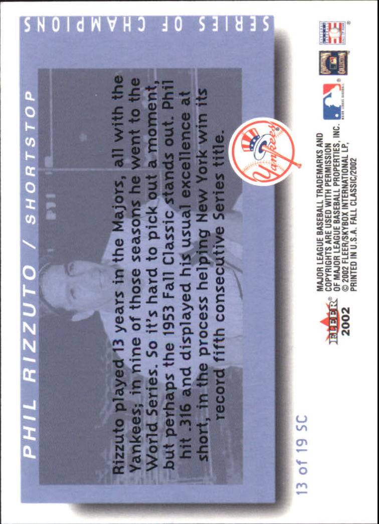 2002 Fleer Fall Classics Series of Champions #13 Phil Rizzuto back image