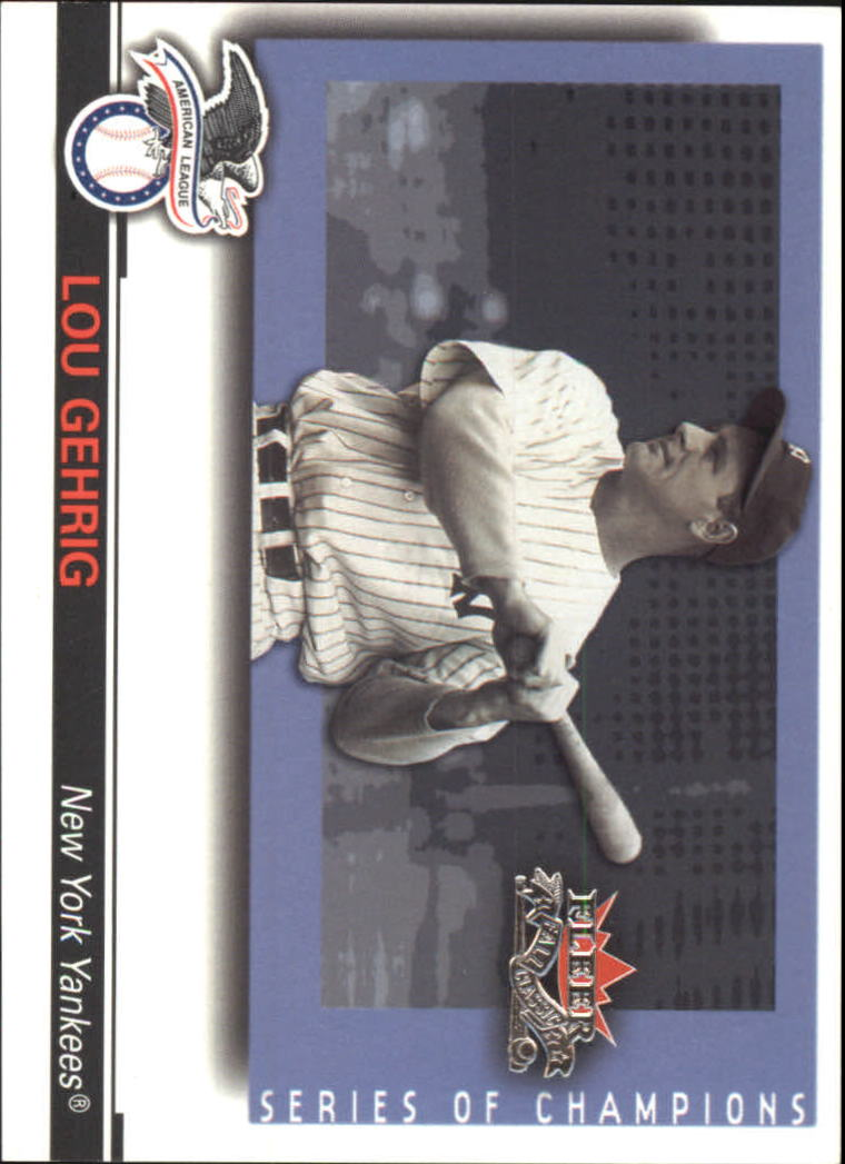 2002 Fleer Fall Classics Series of Champions #18 Lou Gehrig