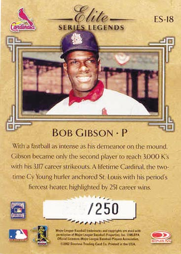 2002 Donruss Elite Series Signatures #18 Bob Gibson LGD/250 back image