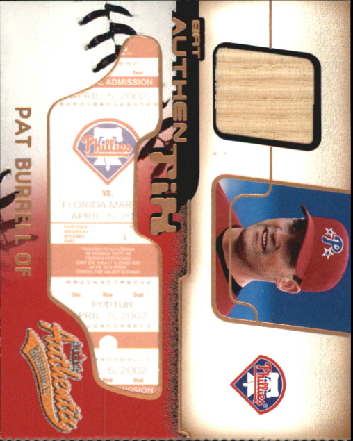2002 Fleer Authentix Bat AuthenTIX #BAPB Pat Burrell SP/468