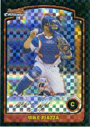 2003 Bowman Chrome X-Fractors #120 Mike Piazza