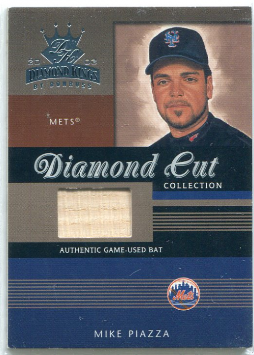 2003 Diamond Kings Diamond Cut Collection #91 Mike Piazza Bat/350