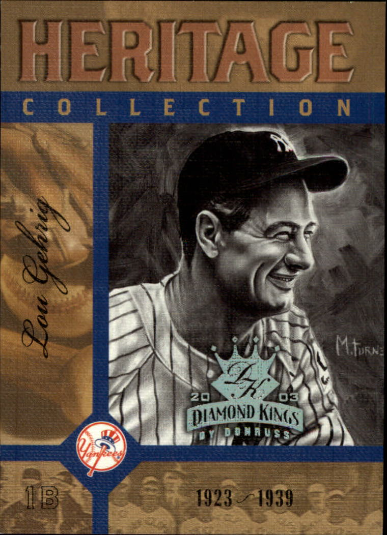 2003 Diamond Kings Heritage Collection #2 Lou Gehrig
