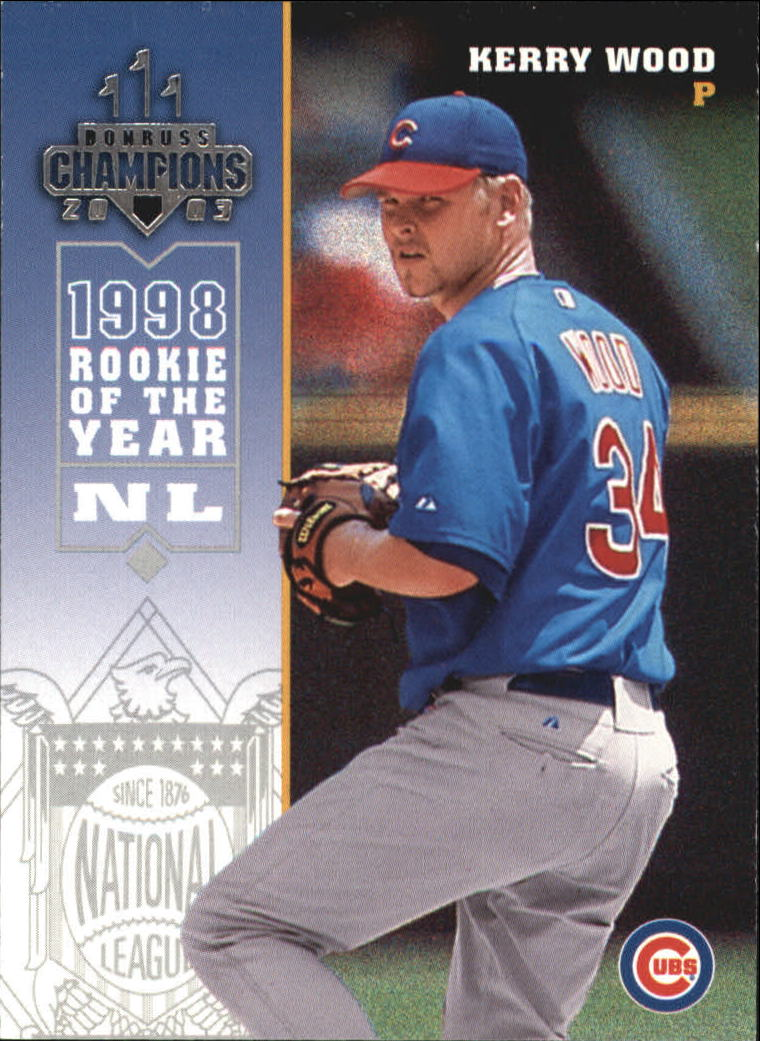 2003 Donruss Champions #50 Kerry Wood