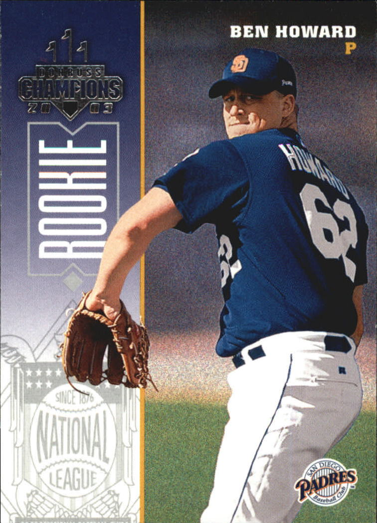 2003 Donruss Champions #213 Ben Howard