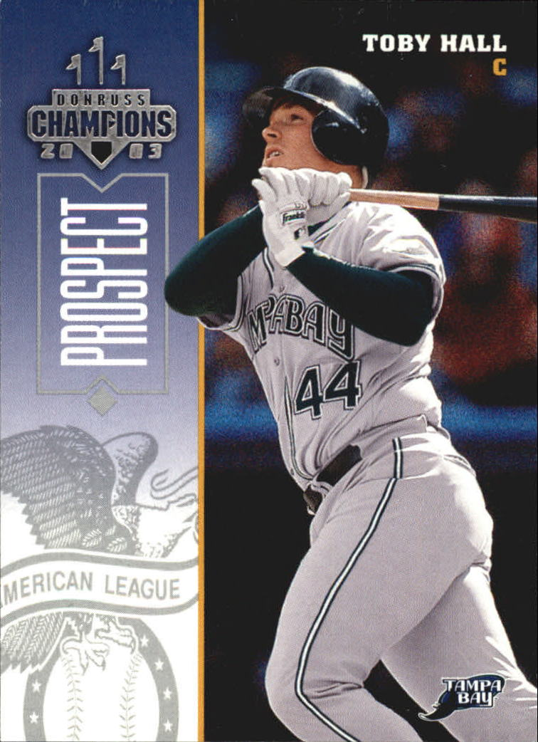 2003 Donruss Champions #253 Toby Hall