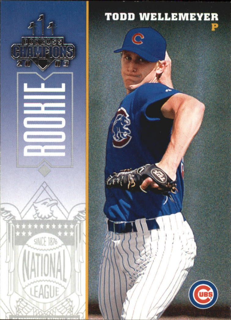 2003 Donruss Champions #281 Todd Wellemeyer RC