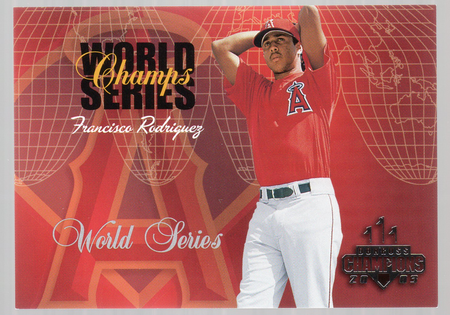 2003 Donruss Champions World Series Champs #6 Francisco Rodriguez